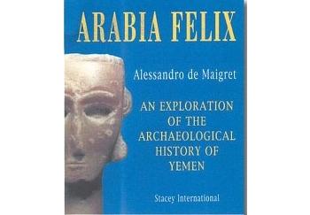 Copertina di Arabia Felix, di Alessadro De Maigret