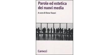 Copertina di Parole ed estetica dei nuovi media (Carocci editore)