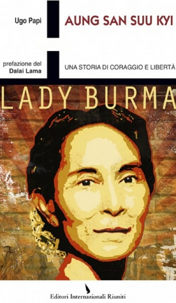Copertina del testo di Ugo Papi, Aung San Suu Kyi. Una storia di coraggio e di libert