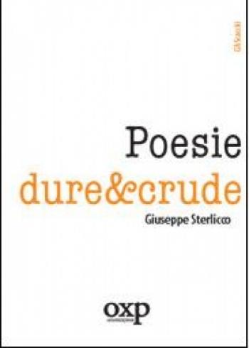 """Copertina di """"Poesie dure&crude"""" di Giuseppe Sterlicco"""