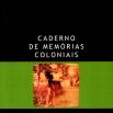 Copertina de Caderno de Memórias Coloniais