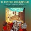 Copertina del libro: i Il teatro di Neapolis. Scavo e recupero urbano