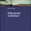 La copertina di uno dei testi di Marcello Aprile, Dalle parole ai dizionari