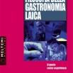 Copertina del testo Filosofia della gastronomia laica